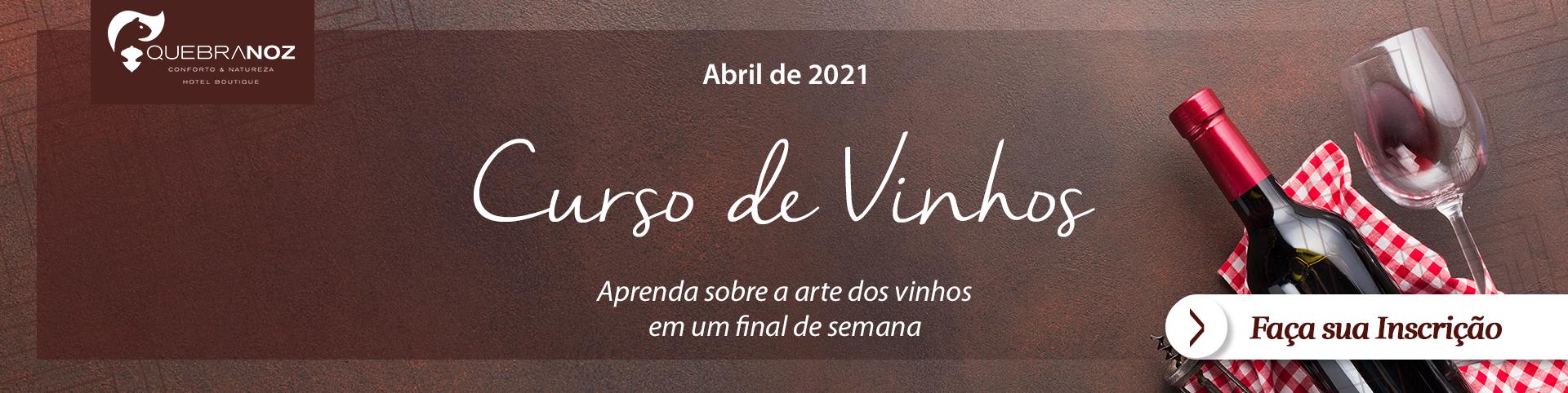 Curso de Vinhos no Hotel Quebra-Noz em Abril de 2021