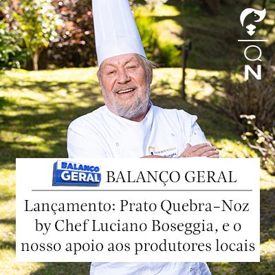 Lançamento do Prato Quebra-Noz por Luciano Boseggia, em reportação no Balanço Geral